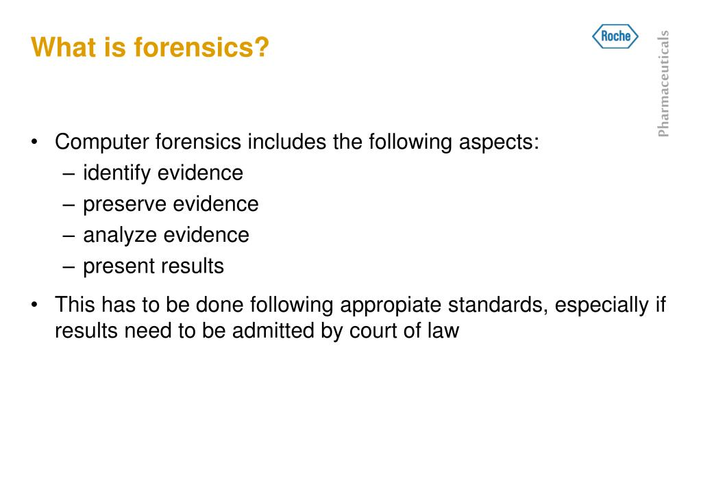 What is forensics?