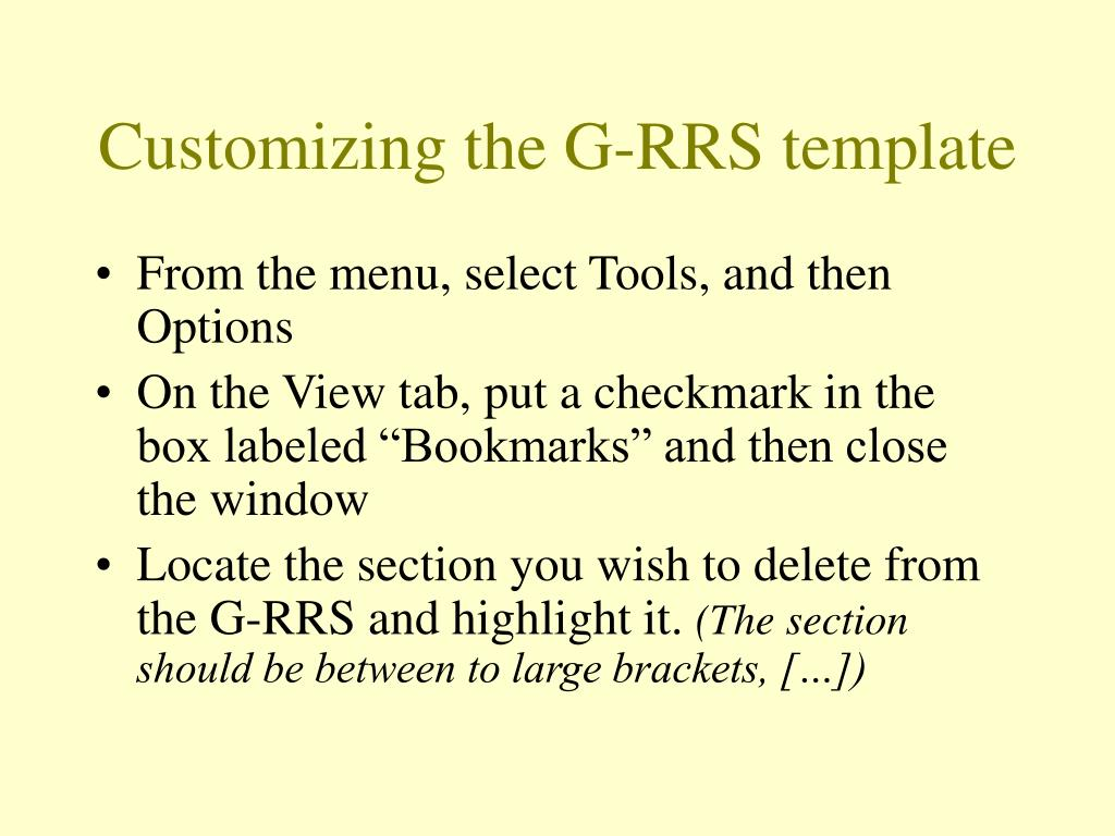 Customizing the G-RRS template