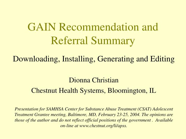 Gain recommendation and referral summary