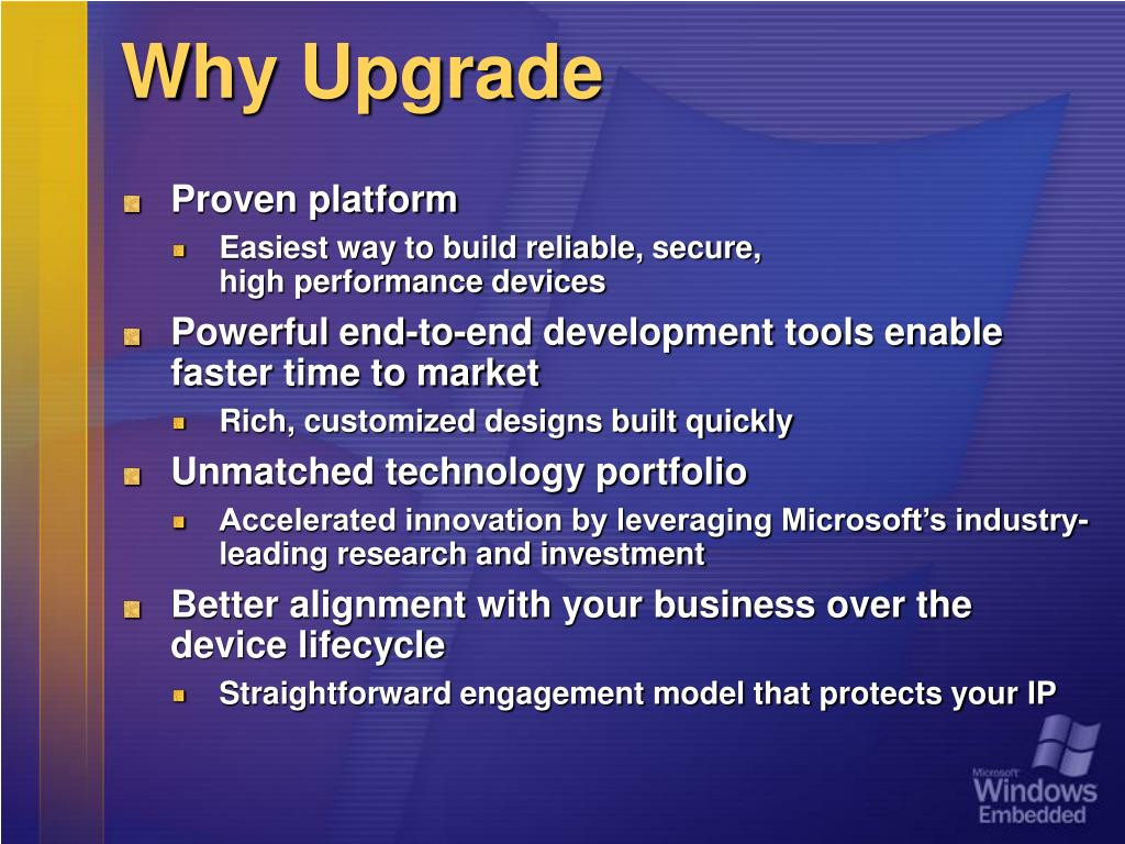 Why Upgrade