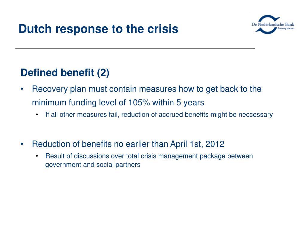 Dutch response to the crisis