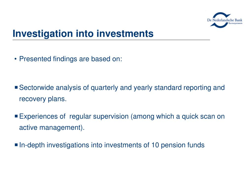Investigation into investments