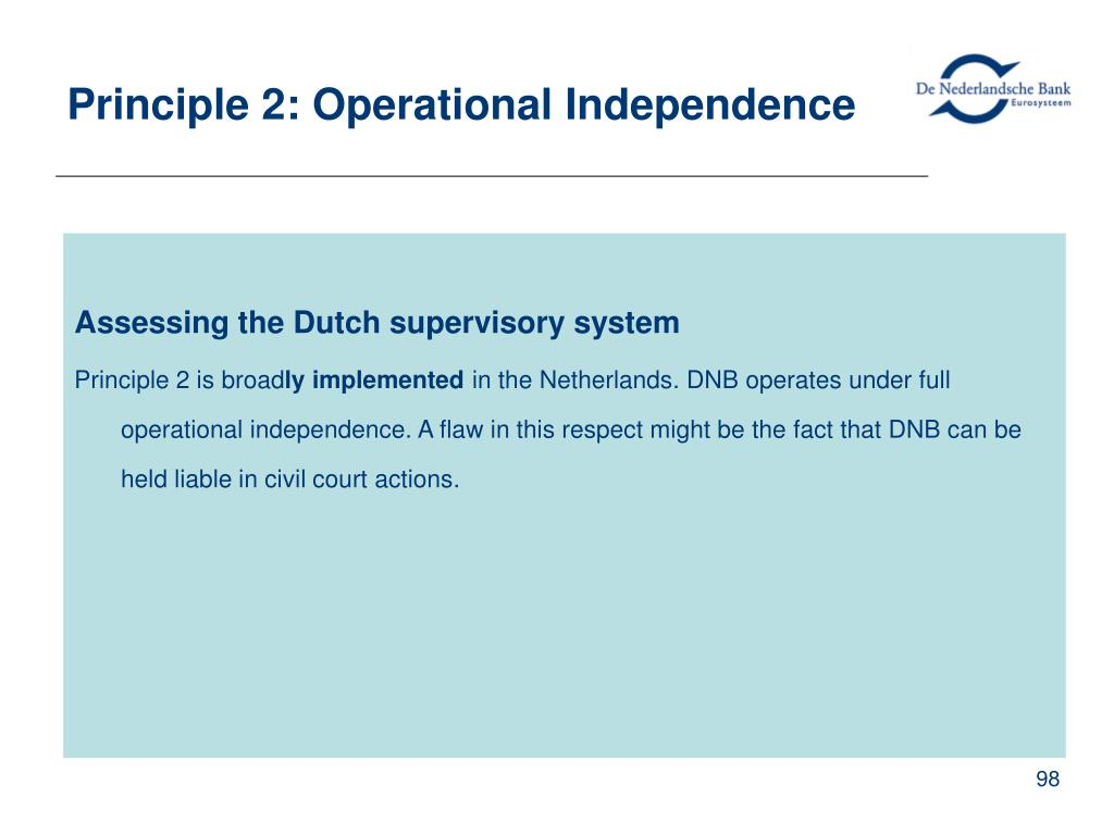 Principle 2: Operational Independence
