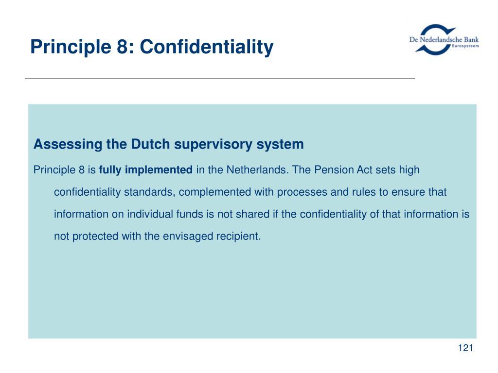 Principle 8: Confidentiality
