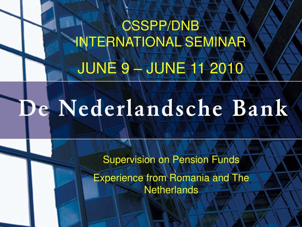 CSSPP/DNB INTERNATIONAL SEMINAR