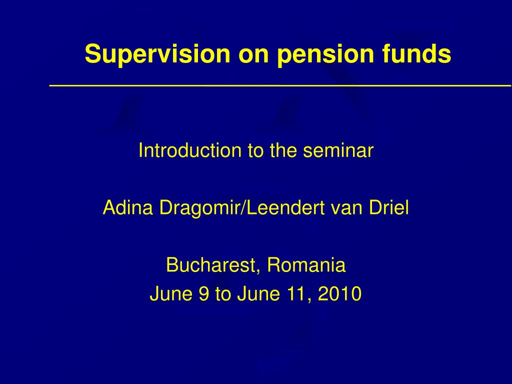 Supervision on pension funds