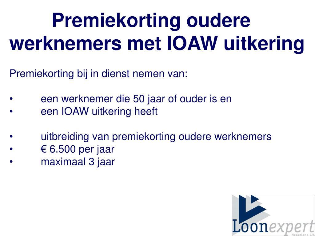 Premiekorting oudere werknemers met IOAW uitkering