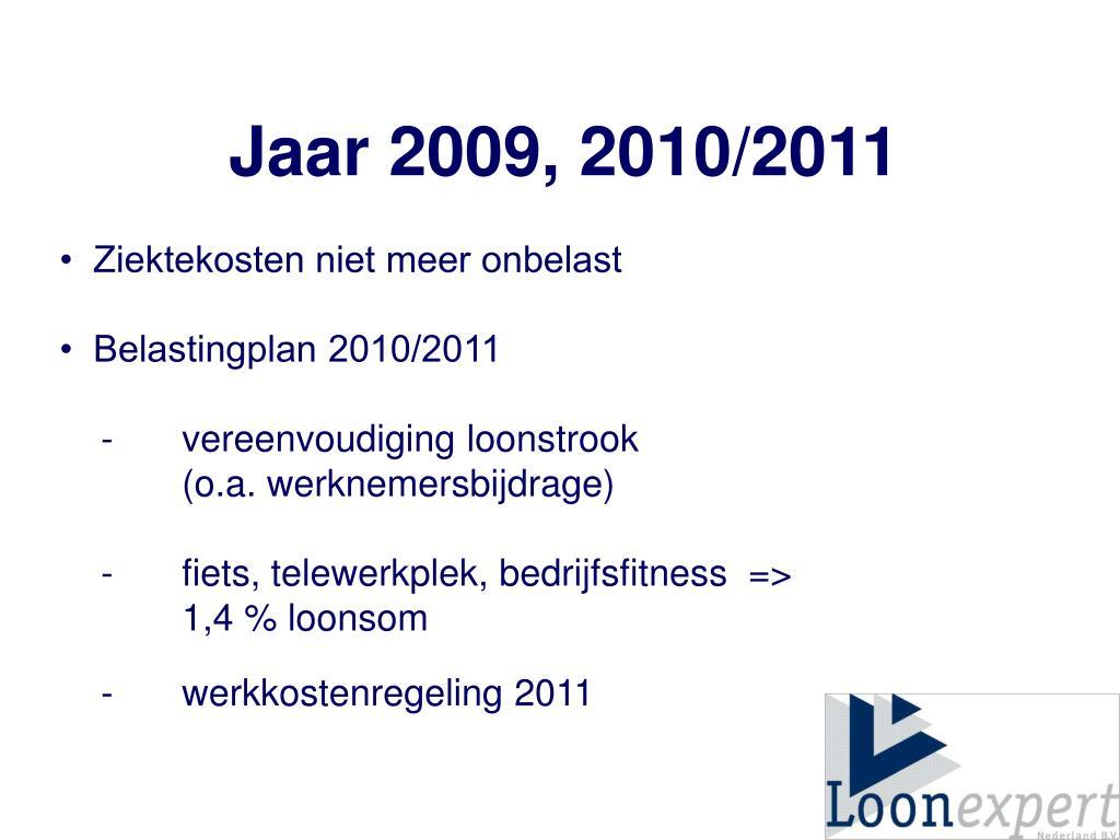 Jaar 2009, 2010/2011
