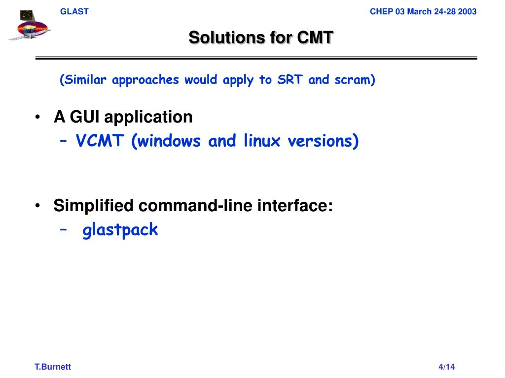 Solutions for CMT