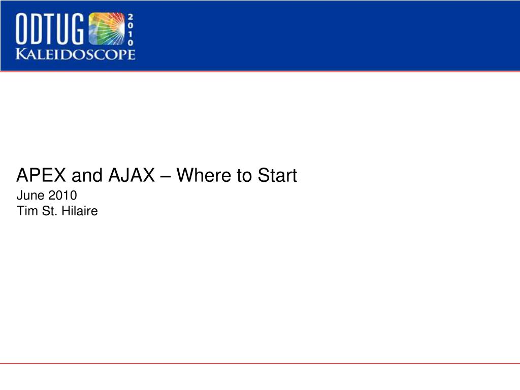 APEX and AJAX – Where to Start