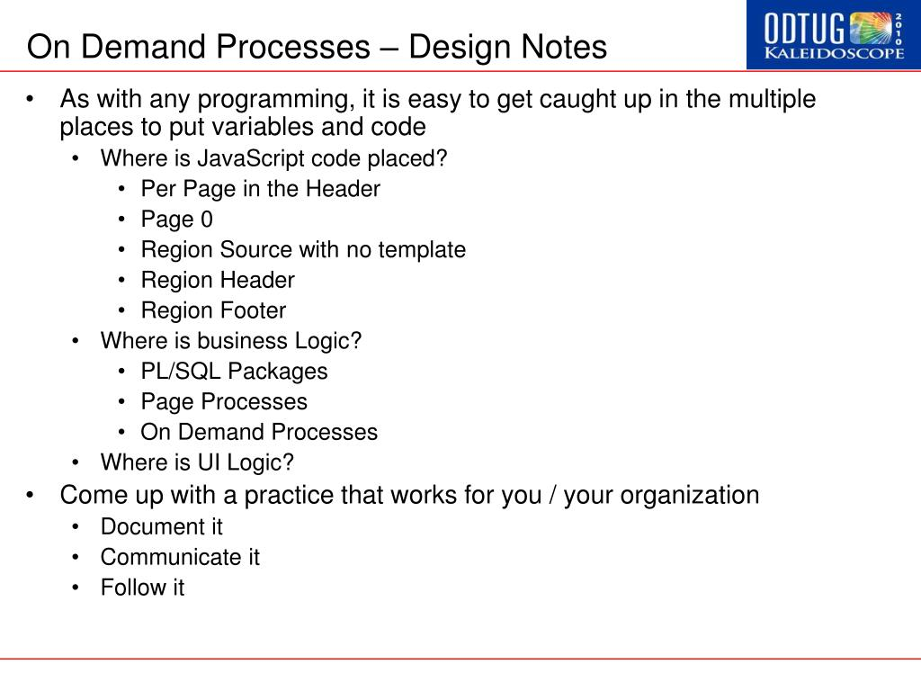 On Demand Processes – Design Notes