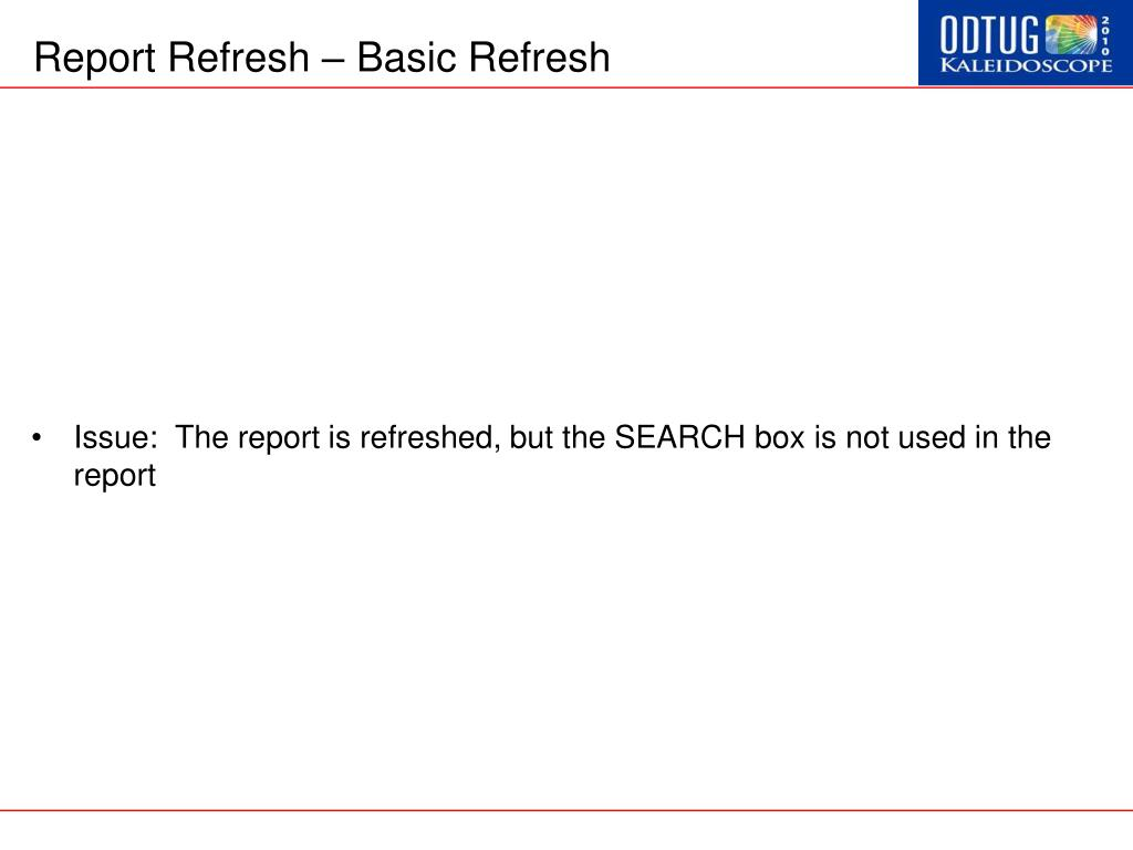 Report Refresh – Basic Refresh