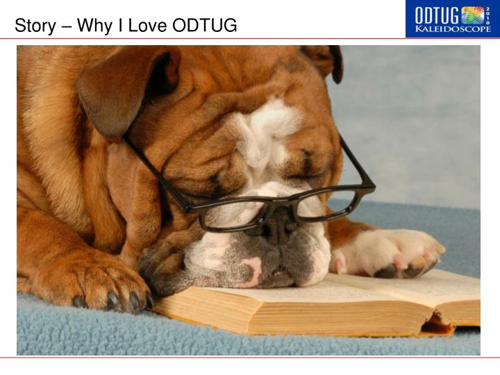 Story why i love odtug