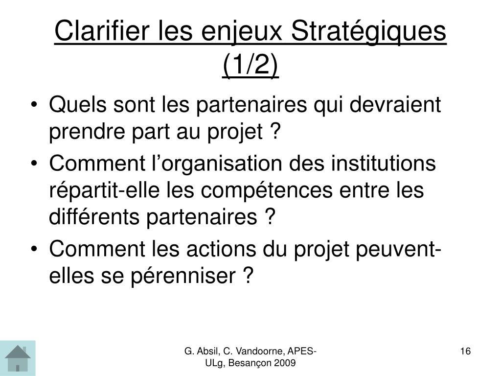 Clarifier les enjeux Stratégiques (1/2)