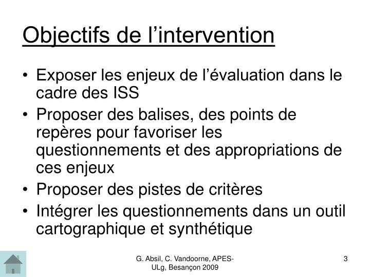 Objectifs de l intervention