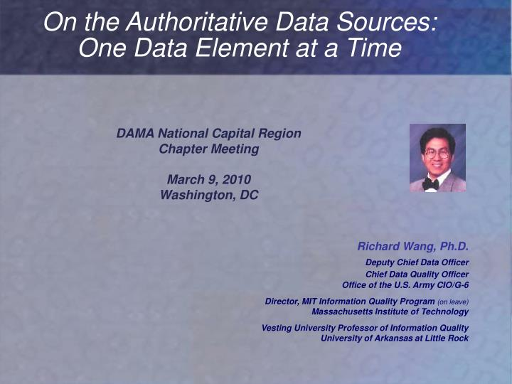 On the Authoritative Data Sources: One Data Element at a Time