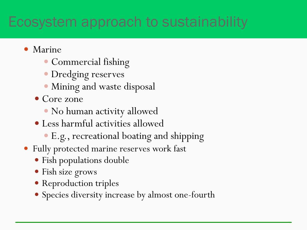 Ecosystem approach to sustainability