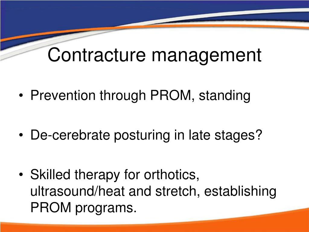 Contracture management