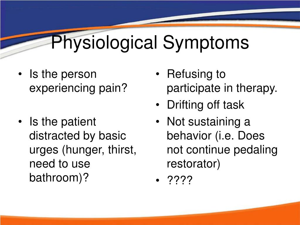 Is the person experiencing pain?