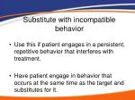 substitute with incompatible behavior
