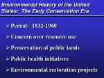 environmental history of the united states the early conservation era