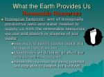 what the earth provides us renewable resources33