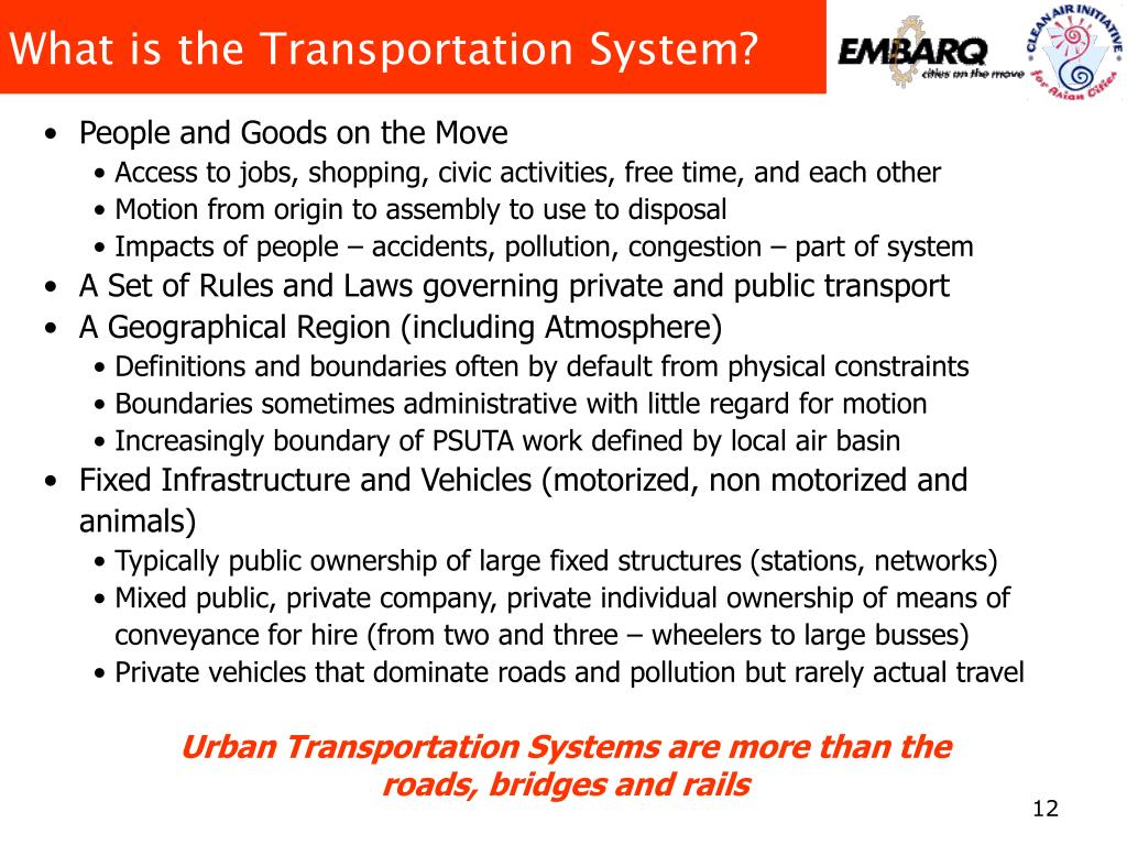 What is the Transportation System?