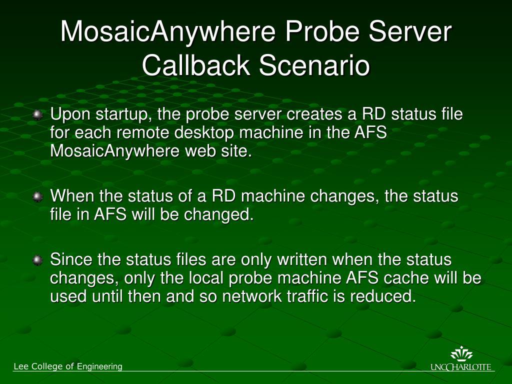 MosaicAnywhere Probe Server Callback Scenario