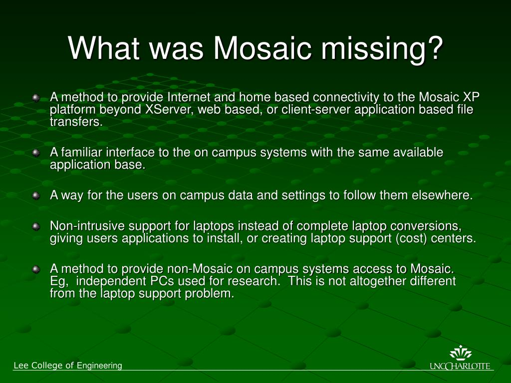 What was Mosaic missing?