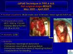 lupiae technique in type a a d first surgical stage results may 2005 april 2009