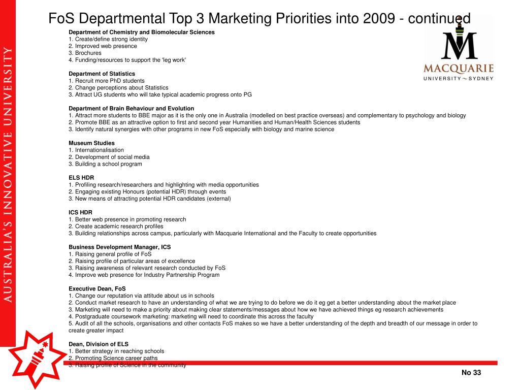 FoS Departmental Top 3 Marketing Priorities into 2009 - continued