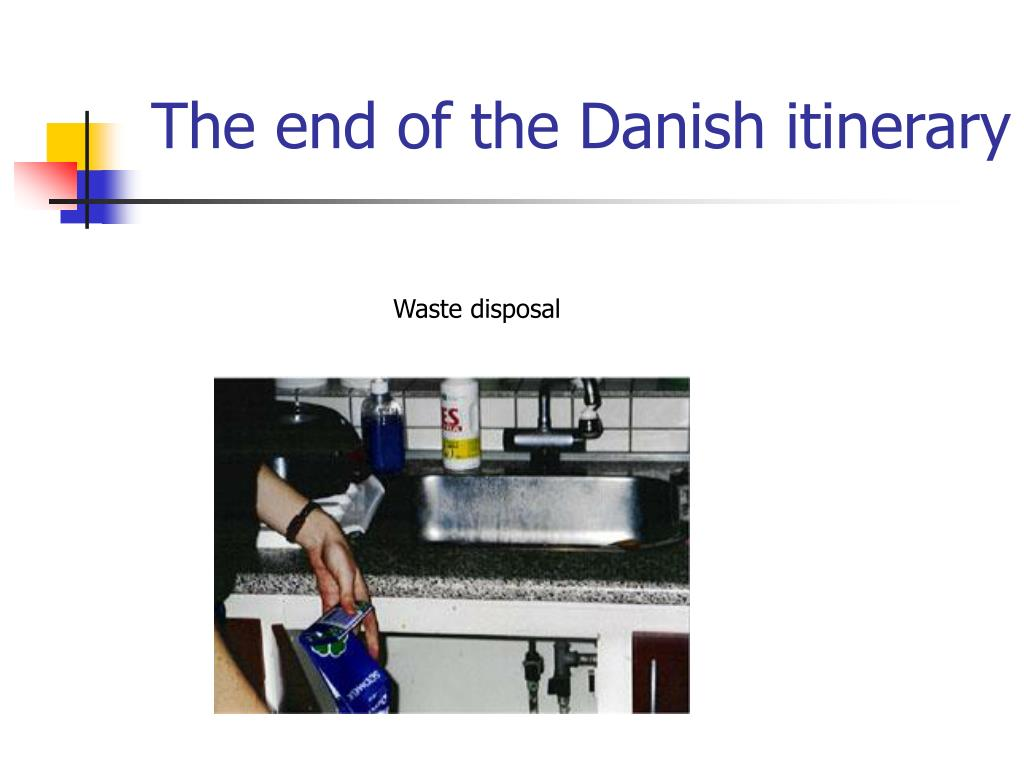 The end of the Danish itinerary