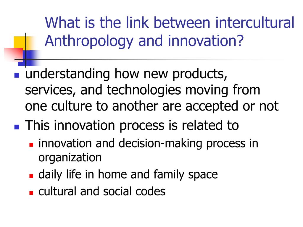 What is the link between intercultural Anthropology and innovation?