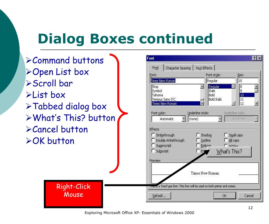 Dialog Boxes continued