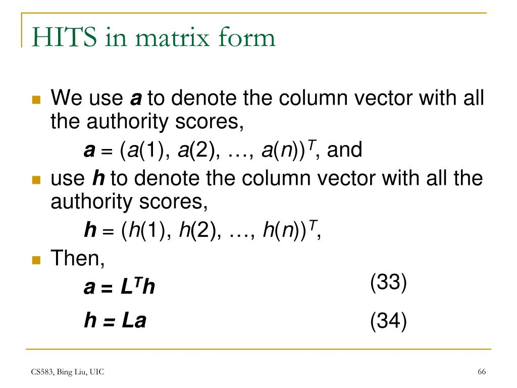 HITS in matrix form