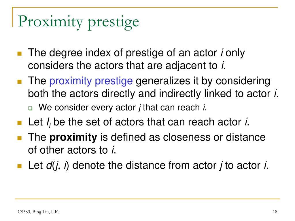 Proximity prestige
