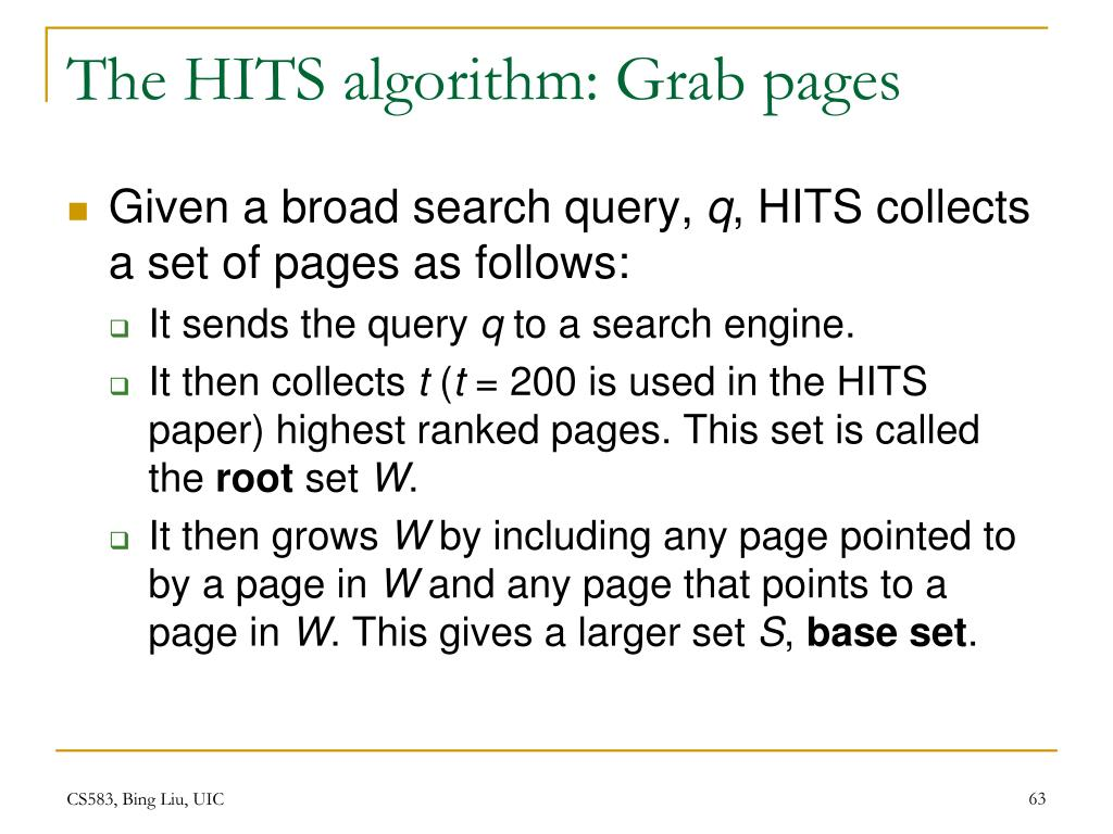 The HITS algorithm: Grab pages