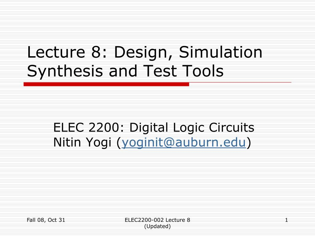 lecture 8 design simulation synthesis and test tools