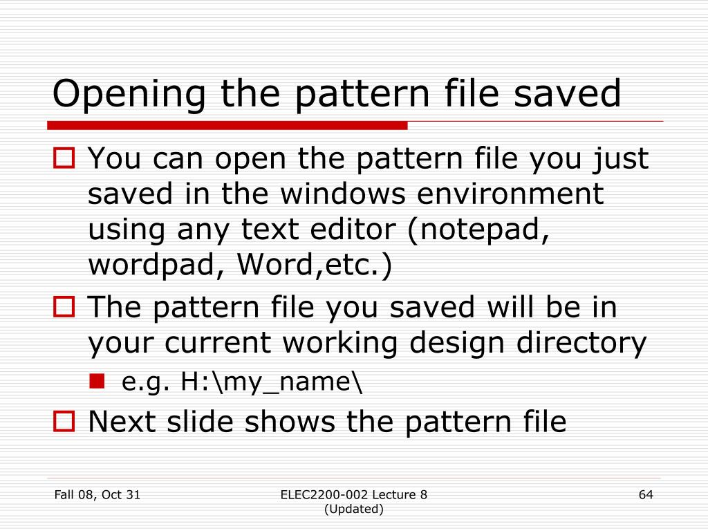 Opening the pattern file saved