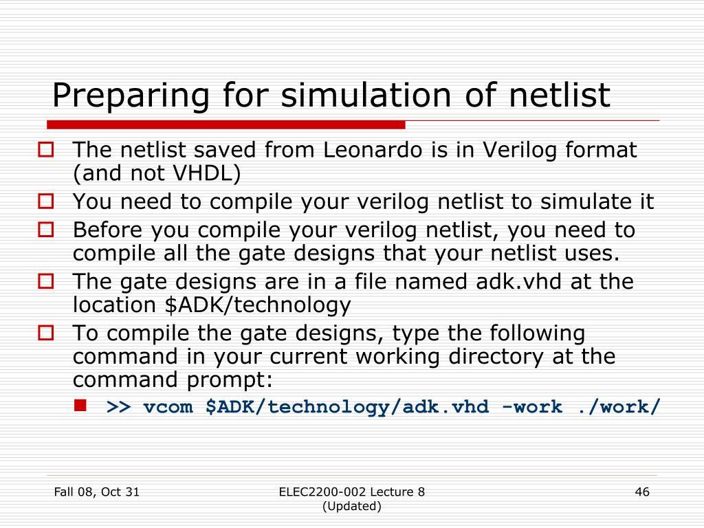 Preparing for simulation of netlist