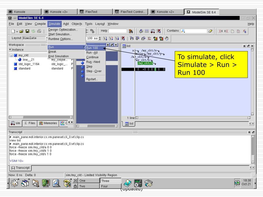 To simulate, click Simulate > Run > Run 100