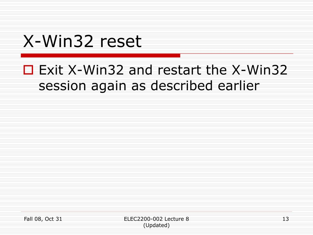 X-Win32 reset