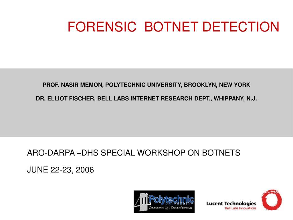 FORENSIC  BOTNET DETECTION