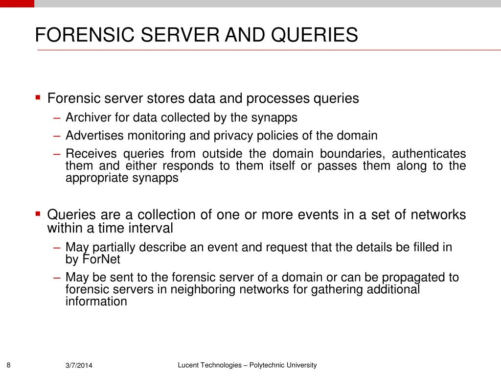 FORENSIC SERVER AND QUERIES