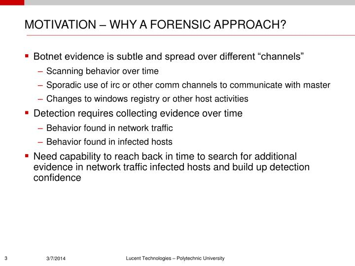 Motivation why a forensic approach