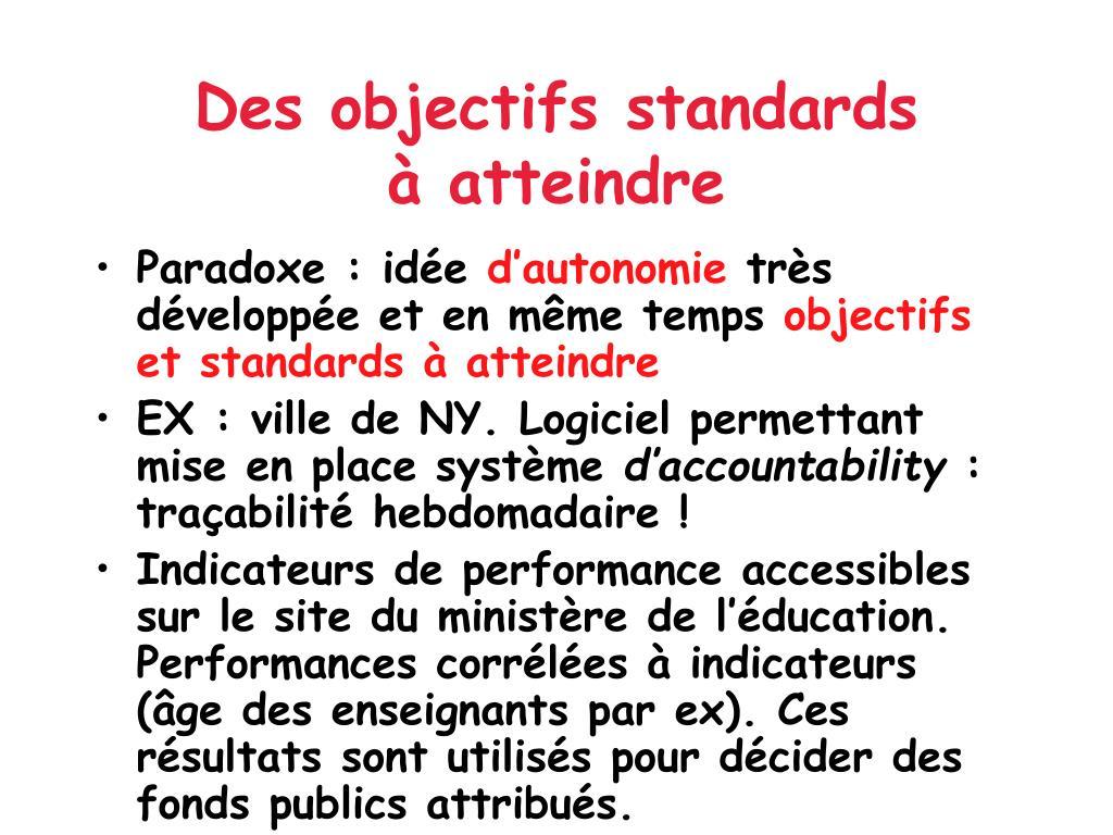Des objectifs standards