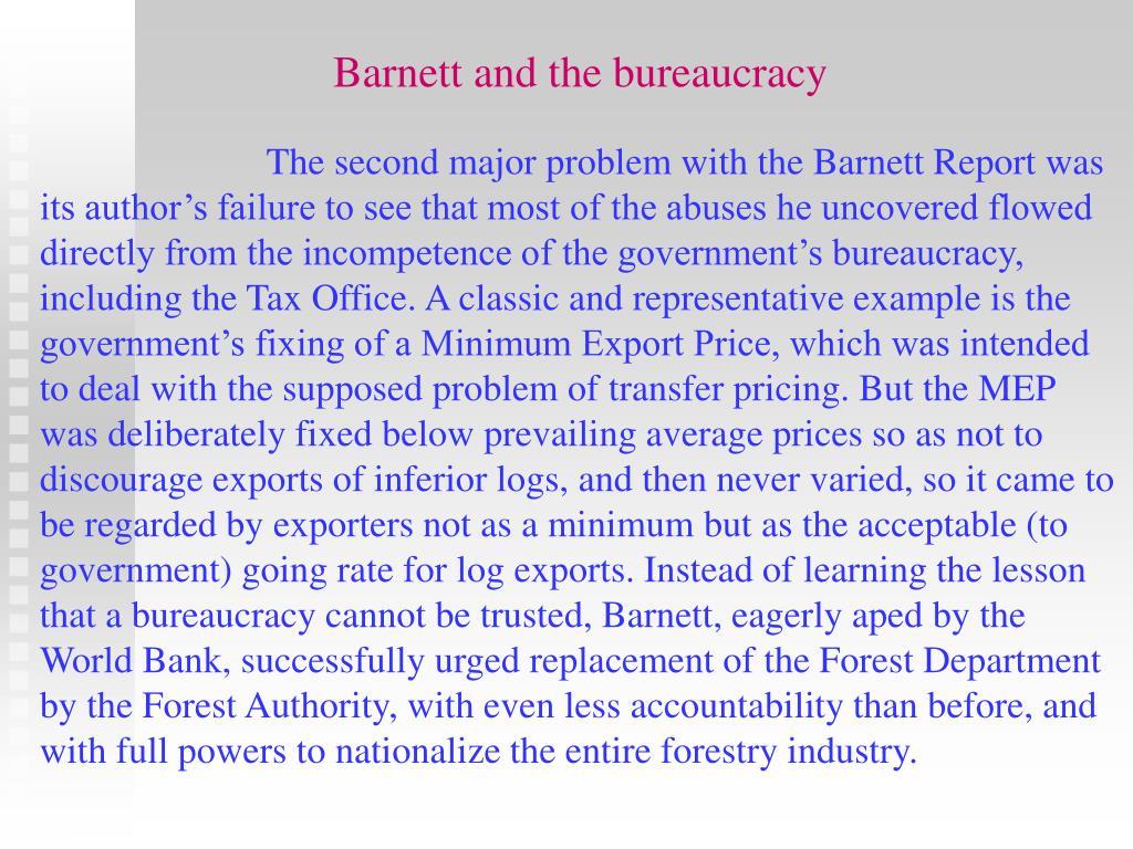 Barnett and the bureaucracy