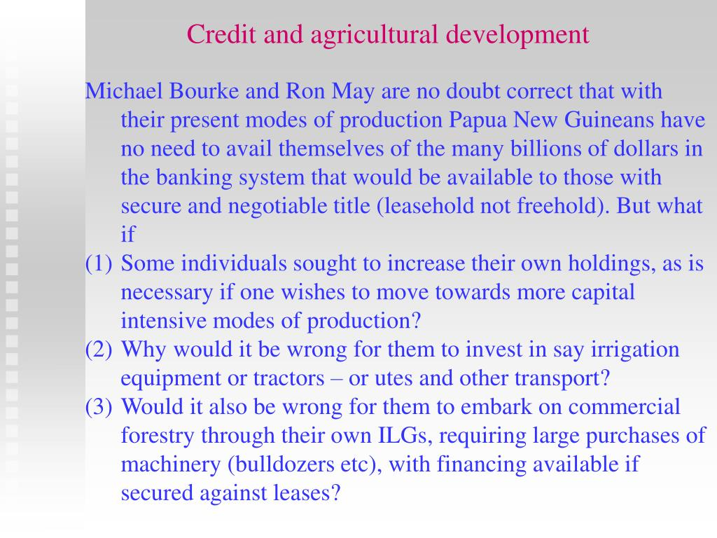 Credit and agricultural development