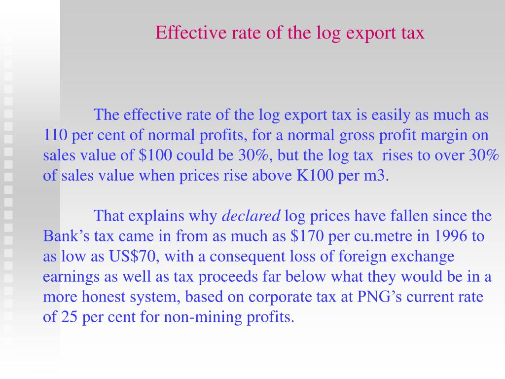 Effective rate of the log export tax