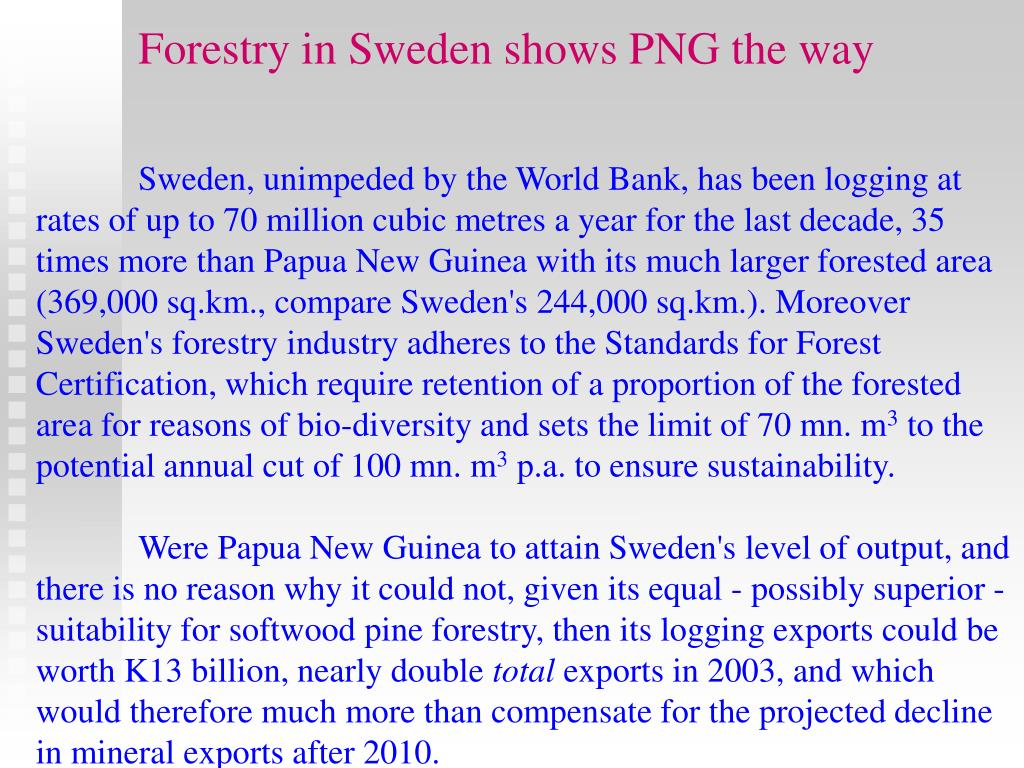 Forestry in Sweden shows PNG the way